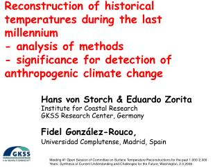 Reconstruction of historical temperatures during the last millennium - analysis of methods - significance for detection