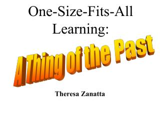 One-Size-Fits-All Learning: