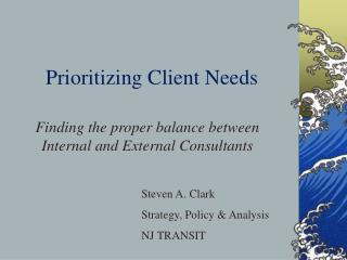Prioritizing Client Needs
