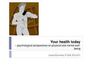 Your health today    psychological perspectives on physical and mental well-being