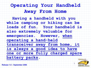 Operating Your Handheld Away From Home