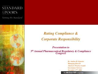 Rating Compliance   Corporate Responsibility  Presentation to  5th Annual Pharmaceutical Regulatory  Compliance Congress