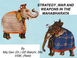 STRATEGY ,WAR AND WEAPONS IN THE MAHABHARATA