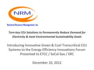 Turn-key CO2 Solutions to Permanently Reduce Demand for Electricity  meet Environmental Sustainability Goals     Introdu