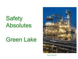 safety absolutes  green lake