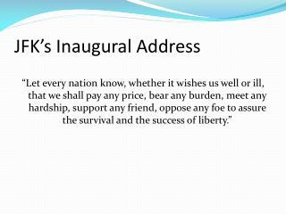 JFK s Inaugural Address