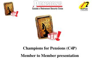 Champions for Pensions C4P Member to Member presentation