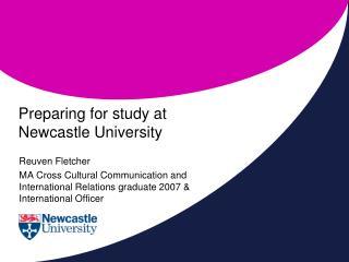 Preparing for study at Newcastle University