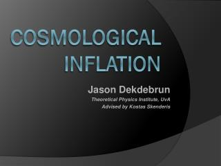 Cosmological Inflation
