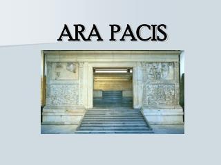 ARA  PACIS