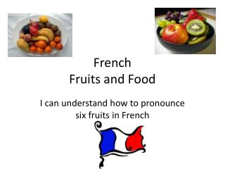 French  Fruits and Food