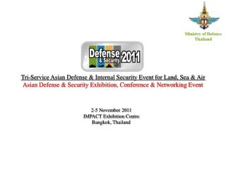 2-5 November 2011 IMPACT Exhibition Centre Bangkok, Thailand
