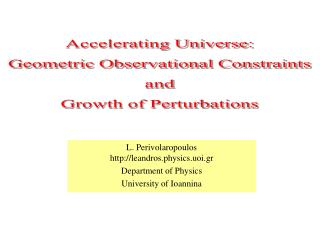L. Perivolaropoulos leandros.physics.uoi.gr Department of Physics University of Ioannina