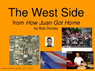 The West Side from How Juan Got Home by Bob Dorsey