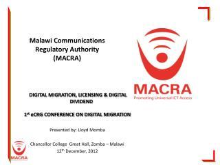 Malawi Communications Regulatory Authority MACRA