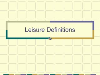 Leisure Definitions