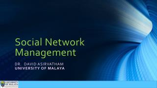 Social Network Management