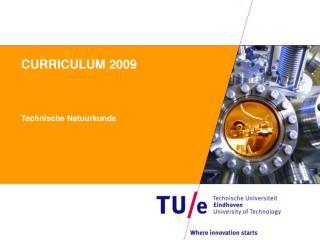 CURRICULUM 2009