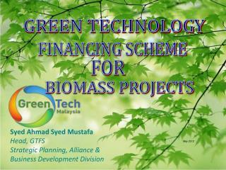 Syed Ahmad Syed Mustafa Head, GTFS  Strategic Planning, Alliance  Business Development Division
