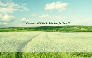Computer USB Cable Adapters for Your PC