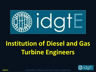 Institution of Diesel and Gas Turbine Engineers