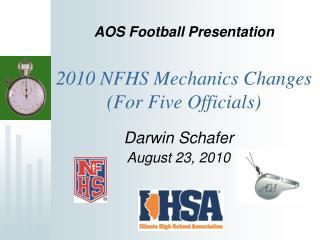 2010 NFHS Mechanics Changes For Five Officials