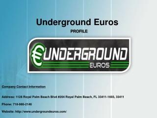 Underground Euros