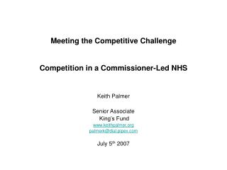 Meeting the Competitive Challenge   Competition in a Commissioner-Led NHS