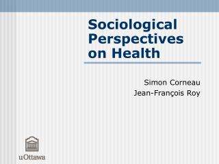 Sociological Perspectives on Health