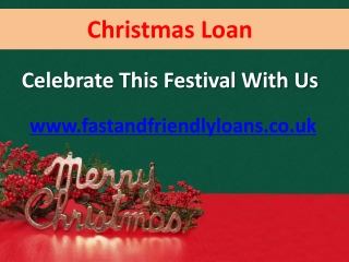 Christmas Loan Services