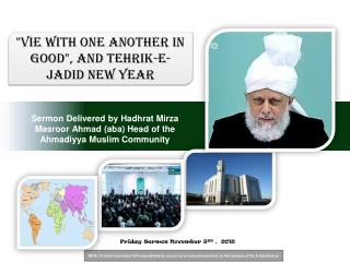 Sermon Delivered by Hadhrat Mirza Masroor Ahmad aba Head of the Ahmadiyya Muslim Community