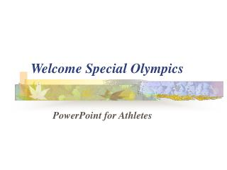 Welcome Special Olympics