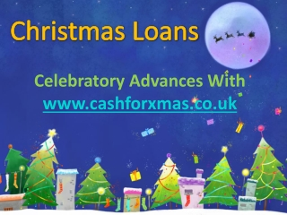 Know About Christmas Loan