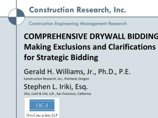 COMPREHENSIVE DRYWALL BIDDING Making Exclusions and Clarifications for Strategic Bidding