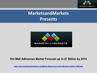 Hot Melt Adhesives Market Forecast $7 Billion by 2018
