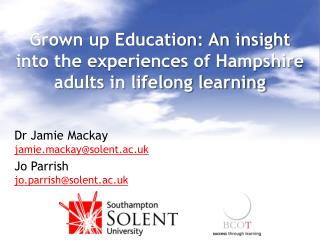 Grown up Education: An insight into the experiences of Hampshire adults in lifelong learning