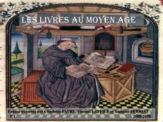 Les livres au Moyen Age