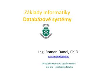 Z klady informatiky Datab zov  syst my