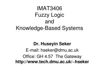 IMAT3406 Fuzzy Logic  and  Knowledge-Based Systems