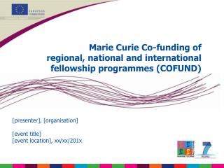 Marie Curie Co-funding of  regional, national and international fellowship programmes COFUND