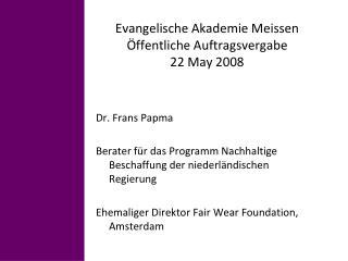Evangelische Akademie Meissen  ffentliche Auftragsvergabe 22 May 2008