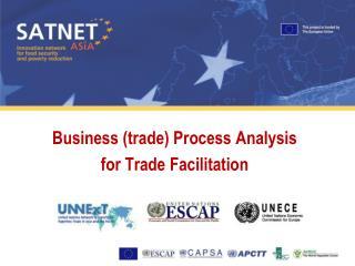 Business trade Process Analysis  for Trade Facilitation