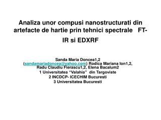 Analiza unor compusi nanostructurati din artefacte de hartie prin tehnici spectrale   FT-IR si EDXRF