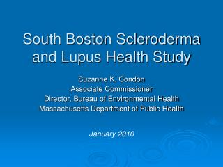 South Boston Scleroderma and Lupus Health Study