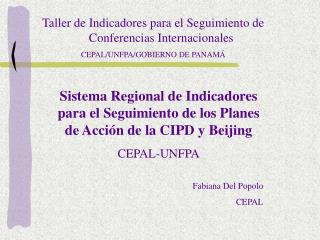 Taller de Indicadores para el Seguimiento de Conferencias Internacionales CEPAL
