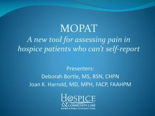 MOPAT A new tool for assessing pain in hospice patients who can t self-report