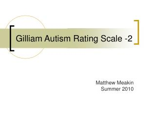 Gilliam Autism Rating Scale -2