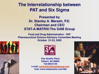 One Quality Place Edison, NJ 08820 732-906-6155 e-mail: smarashthesamgroup Visit: statamatrix