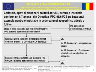 Cerintele, dpdv al mentinerii calitatii aerului, pentru o instalatie conform nr. 6.7 anexa I din Directiva IPPC 96