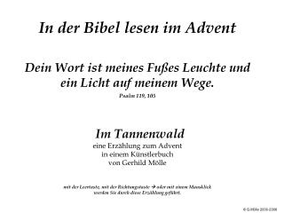In der Bibel lesen im Advent   Dein Wort ist meines Fu es Leuchte und ein Licht auf meinem Wege. Psalm 119, 105      Im